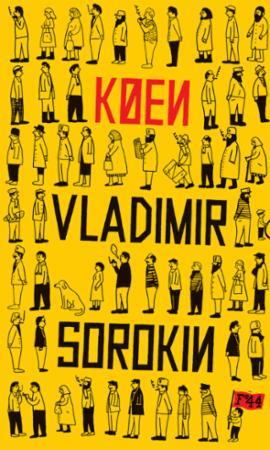 """""""Køen - roman"""" av Vladimir Sorokin"""