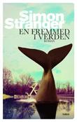 """""""En fremmed i verden - roman"""" av Simon Stranger"""