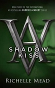 """Shadow kiss - vampire academy 3"" av Richelle Mead"