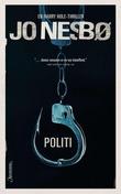"""Politi - en Harry Hole-thriller"" av Jo Nesbø"