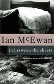 """In Between the Sheets"" av Ian McEwan"