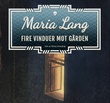 """Fire vinduer mot gården"" av Maria Lang"