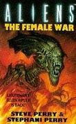 """Aliens - The Female War"" av Steve Perry"