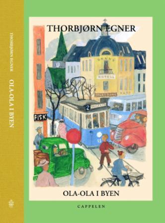 """""""Ola-Ola i byen"""" av Thorbjørn Egner"""