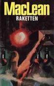 """Raketten"" av Alistair MacLean"