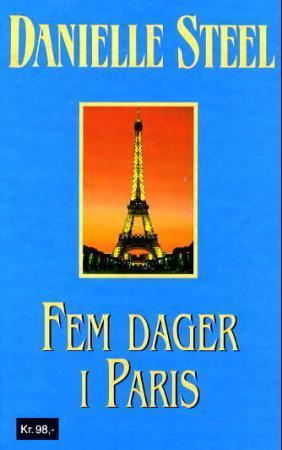 """""""Fem dager i Paris"""" av Danielle Steel"""
