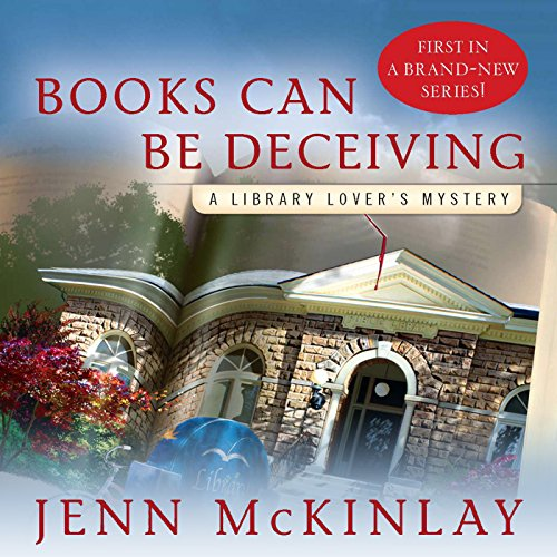 """Books can be deceiving - Library Lover's Mysteries, Book 1"" av Jenn McKinlay"
