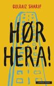 """""""Hør her'a!"""" av Gulraiz Sharif"""