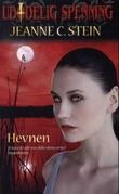 """""""Hevnen"""" av Jeanne C. Stein"""