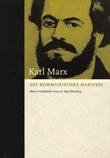 """""""Det kommunistiske manifest og andre ungdomsskrifter"""" av Karl Marx"""