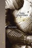 """""""Våre forfedre"""" av Italo Calvino"""