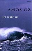 """""""Det samme hav"""" av Amos Oz"""
