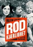 """""""Rød kjærlighet en østtysk familiehistorie"""" av Maxim Leo"""