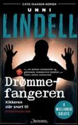 """""""Drømmefangeren - kriminalroman"""" av Unni Lindell"""