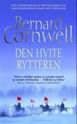 """""""Den hvite rytteren"""" av Bernard Cornwell"""
