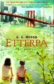 """""""Etterpå - en roman"""" av G.G. Musso"""