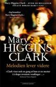 """""""Melodien lever videre"""" av Mary Higgins Clark"""