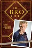 """""""The bro code how I met your mother"""" av Barney Stinson"""
