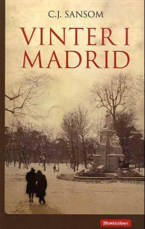 """""""Vinter i Madrid"""" av C.J. Sansom"""
