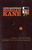 """""""Duell i San Antonio ; Portrett av en revolvermann"""" av Louis Masterson"""
