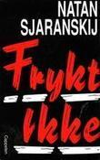 """""""Frykt ikke"""" av Natan Sjaranskij"""