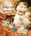 """Folket som kunne fly"" av Liv Andersen"