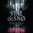 """""""Stål og snø - bok III - del I"""" av George R.R. Martin"""