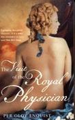 """""""The visit of the royal physician"""" av Per Olov Enquist"""