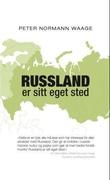 """""""Russland er sitt eget sted streker til et lands biografi"""" av Peter Normann Waage"""