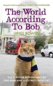 """The world according to Bob"" av James Bowen"