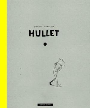 """""""Hullet"""" av Øyvind Torseter"""
