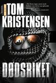 """""""Dødsriket"""" av Tom Kristensen"""