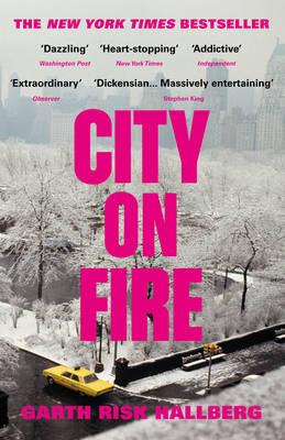 """""""City on fire"""" av Garth Risk Hallberg"""