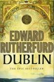 """""""Dublin foundation"""" av Edward Rutherford"""