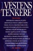 """""""Vestens tenkere. Bd. 1 - fra Homer til Milton"""" av Trond Berg Eriksen"""