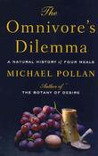 """""""The Omnivore's Dilemma - A Natural History of Four Meals"""" av Michael Pollan"""