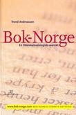 """Bok-Norge - en litteratursosiologisk oversikt"" av Trond Andreassen"