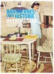 """""""Danskernes egen historie - hverdagsliv"""" av Jacob Ludvigsen"""