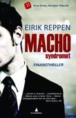 """""""Machosyndromet - finansthriller"""" av Eirik Reppen"""