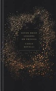 """Seven brief lessons on physics"" av Carlo Rovelli"