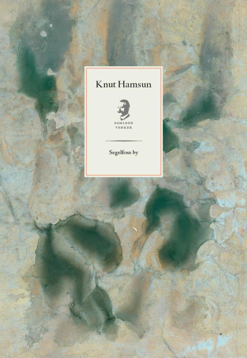 """""""Segelfoss by"""" av Knut Hamsun"""
