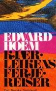 """""""Kjærleikens ferjereiser - roman"""" av Edvard Hoem"""