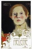 """""""Helene en roman om Helene Schjerfbecks liv"""" av Rakel Liehu"""