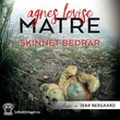 """""""Skinnet bedrar"""" av Agnes Lovise Matre"""