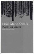 """""""Borte en vinter - roman"""" av Heidi Marie Kriznik"""
