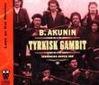 """Tyrkisk gambit - Fandorins annen sak"" av B. Akunin"