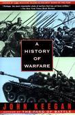 """""""A History of Warfare"""" av John Keegan"""