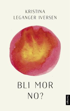 """""""Bli mor no?"""" av Kristina Leganger Iversen"""
