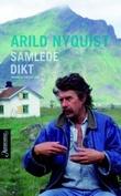 """""""Samlede dikt"""" av Arild Nyquist"""