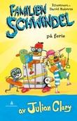 """""""Familien Schwindel på ferie"""" av Julian Clary"""